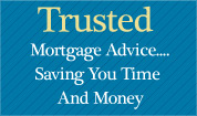 Trusted Mortgage advice, saving you time and money